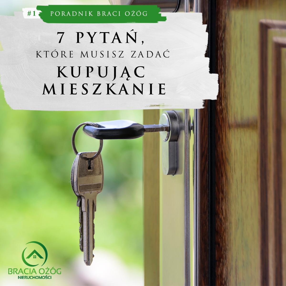 7 pytań jakie musisz zadać kupując mieszkanie z rynku wtórnego